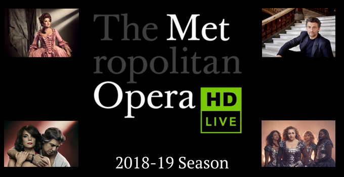 Met Opera Live in HD 2018-19 Season