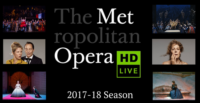 The Met Opera Live in HD 2017-18 Season