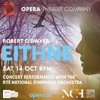 Opera Theatre Company presents Eithne - 14th October