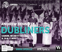 Opera Theatre Company presents Dubliners - 9-11th November